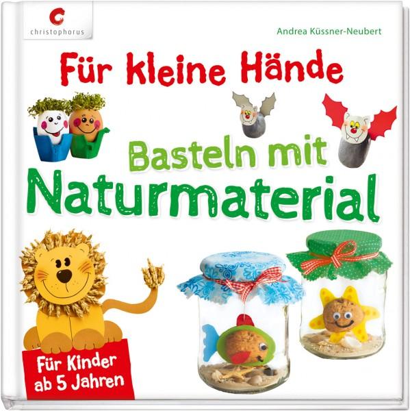 Für Kleine Hände Basteln Mit Naturmaterial   LMS Lehrmittel Service H.Späth  GmbH